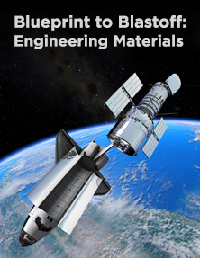 Blueprint to Blastoff: Engineering Materials
